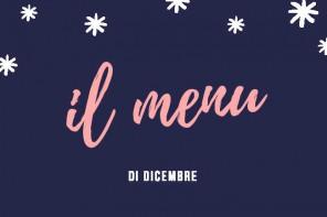 Dicembre: il menu delle feste